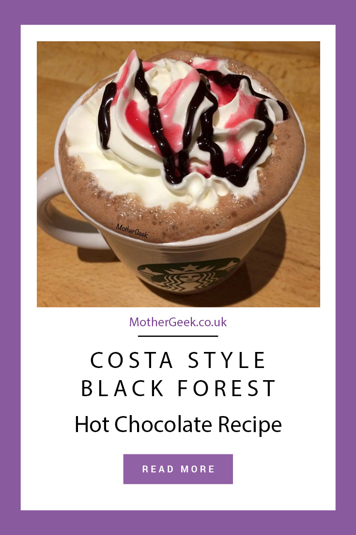 Costa Style Black Forest Hot Chocolate Recipe - See where to buy the ingredients and how to make the amazing drink at home!