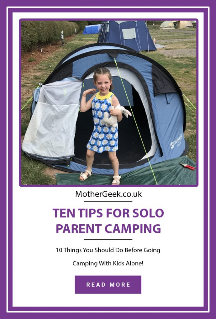 10 tips for solo parent camping Pinterest pin - showing young girl stood by a blue tent