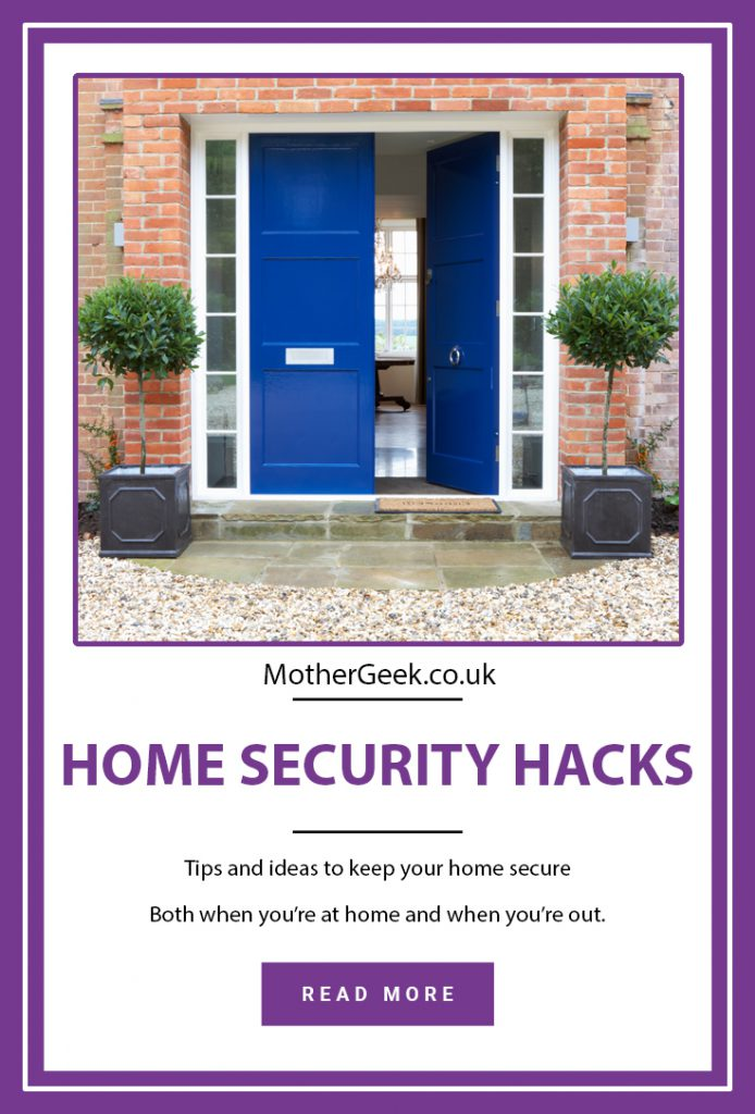 keeping your home secure - Home security hacks
