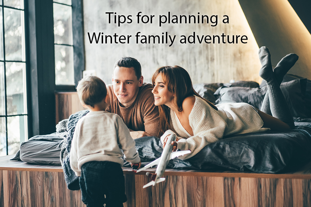 tips for planning a Winter family adventure - indoor activities
